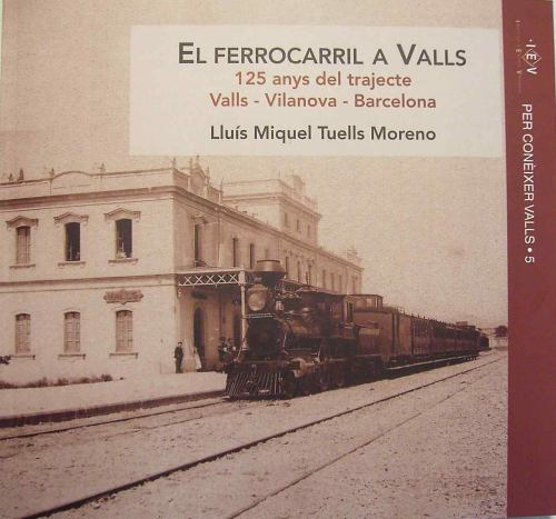 Portada del llibre El Ferrocarril a Valls