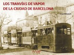 Los Tranvías a Vapor de Barcelona