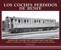 Los coches perdidos de RENFE