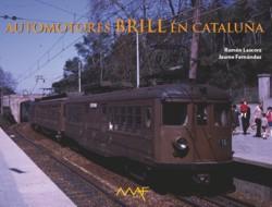 """Llibre """"Automotores Brill en Cataluña"""""""