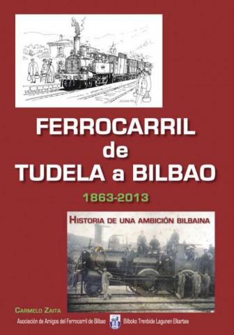 Llibre Ferrocarril de Tudela a Bilbao