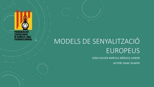 thumbnail of Models de senyalització europeus